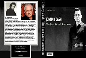 Johnny Cash: The Last Great American