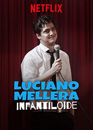 Luciano Mellera: Infantiloide