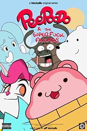 Peepoodo & The Super Fuck Friends