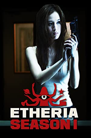 Etheria: Season 1