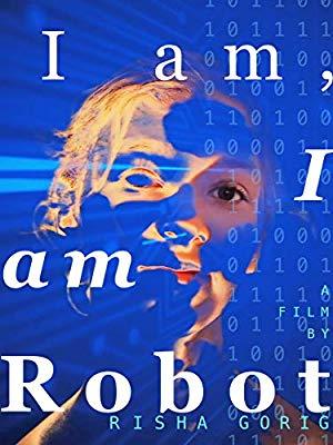 I Am: I Am Robot