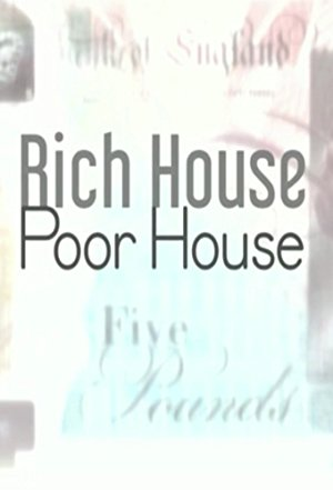 Rich House, Poor House: Season 3