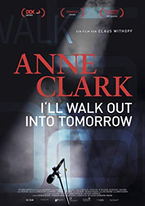Anne Clark: I'll Walk Out Into Tomorrow