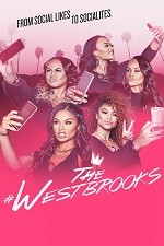 The Westbrooks Reality: Season 1