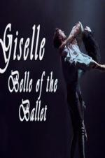 Giselle: Belle Of The Ballet