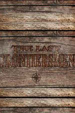 Discovery Channel Last Frontiersmen