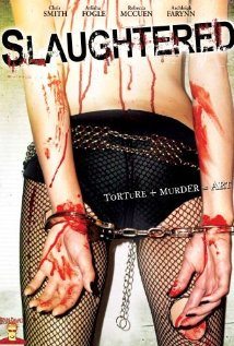 Slaughtered (2008)