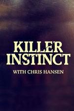 Killer Instinct With Chris Hansen: Season 3