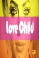 Love Child: Season 1