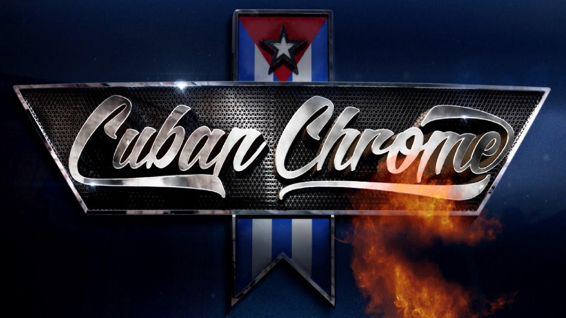 Cuban Chrome: Season 1