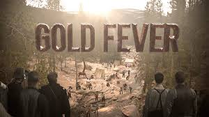 Gold Fever: Season 1
