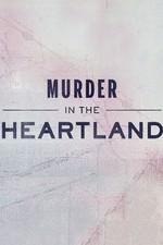 Murder In The Heartland: Season 1