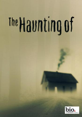 The Haunting Of: Season 3