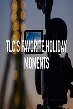 Tlc's Favorite Holiday Moments