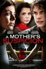 A Mother's Suspicion