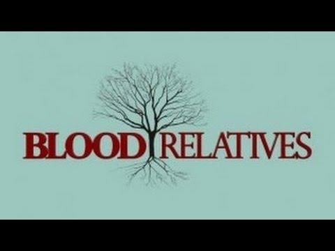 Blood Relatives: Season 4