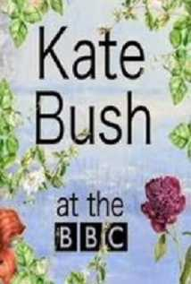 Kate Bush At The Bbc
