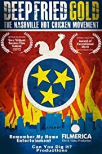Deep Fried Gold: The Nashville Hot Chicken Movement