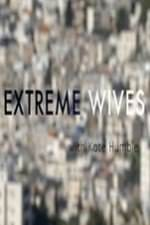 Extreme Wives With Kate Humble: Season 1