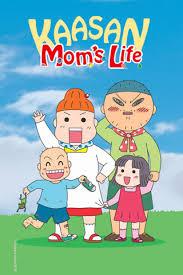 Kaasan - Mom's Life