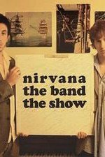 Nirvanna The Band The Show: Season 1