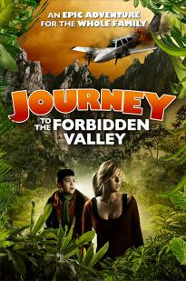 Journey To The Forbidden Valley