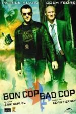 Bon Cop Bad Cop