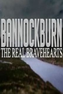 Bannockburn The Real Bravehearts