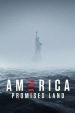 America Promised Land: Season 1
