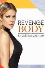 Revenge Body With Khloe Kardashian: Season 1