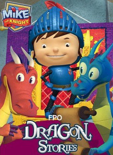 Mike The Knight Dragon Stories