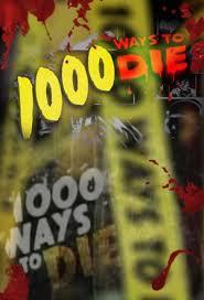 1000 Ways To Die: Season 2