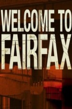 Welcome To Fairfax: Season 1