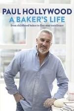Paul Hollywood: A Baker's Life: Season 1