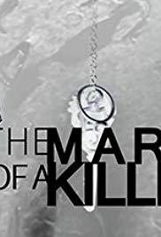 Mark Of A Killer: Season 1