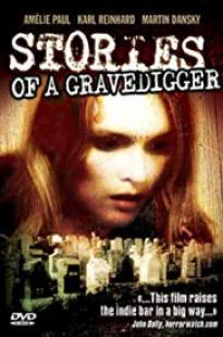 Stories Of A Gravedigger
