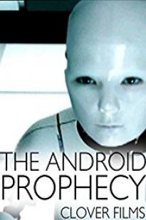 The Android Prophecy