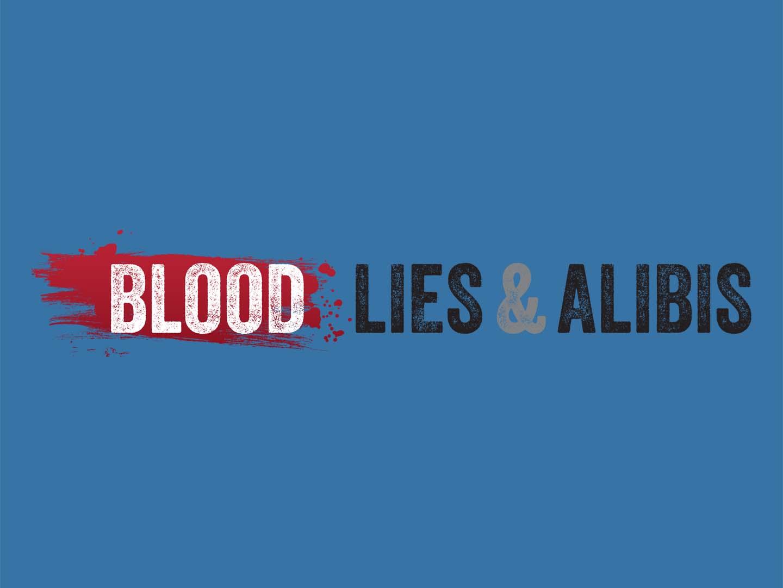 Blood, Lies And Alibis: Season 1