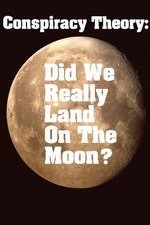 Conspiracy Theory: Did We Land On The Moon?