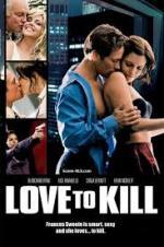 Love To Kill 2008