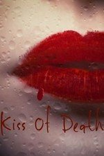Kiss Of Death: Season 1